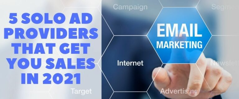 5 Solo Ad Providers That Get You Sales In 2021