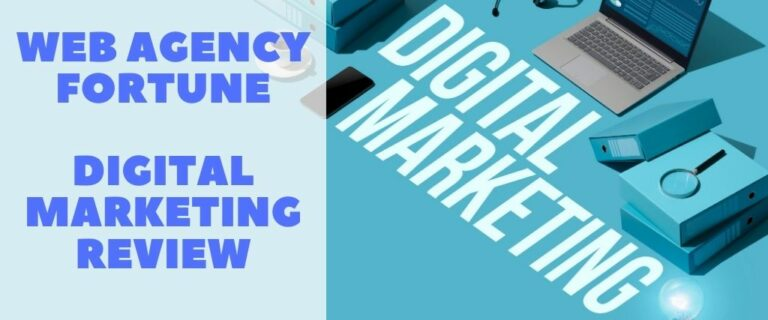 Web Agency Fortune Digital Marketing Review