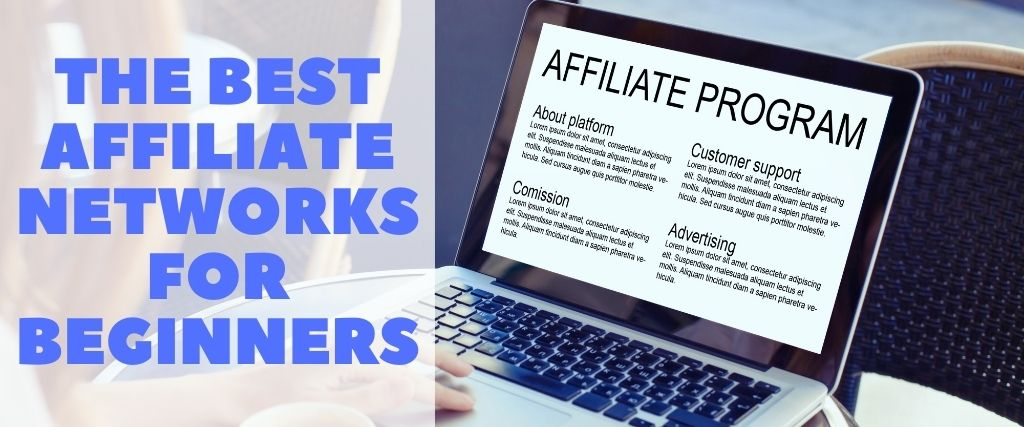The Best Affiliate Network for Beginners