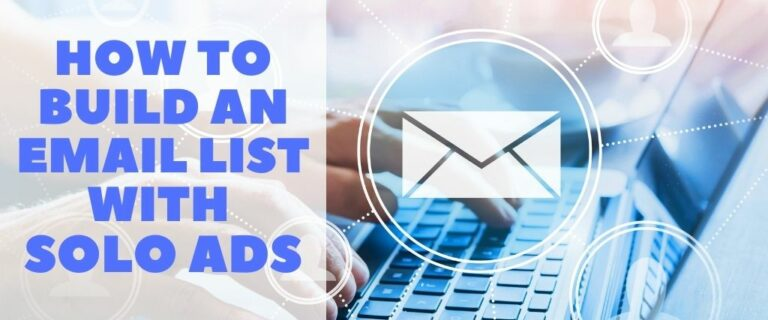 How to Build an Email List with Solo Ads