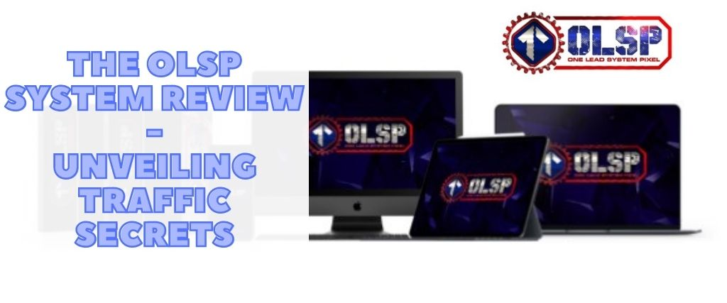 The OLSP System Review